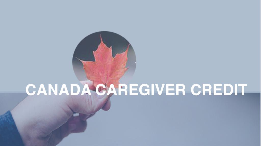 CANADA CAREGIVER CREDIT